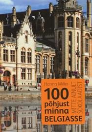 100 põhjust minna Belgiasse