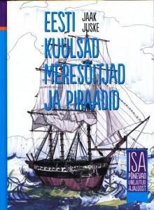 eesti-kuulsad-meresõitjad-ja-piraadid-isa-põnevad-unejutud-ajaloost
