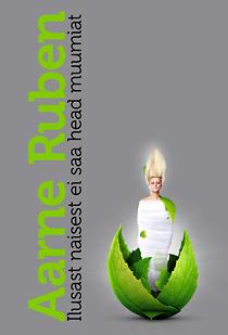 Ilusast naisest ei saa head muumiat - Aarne Ruben